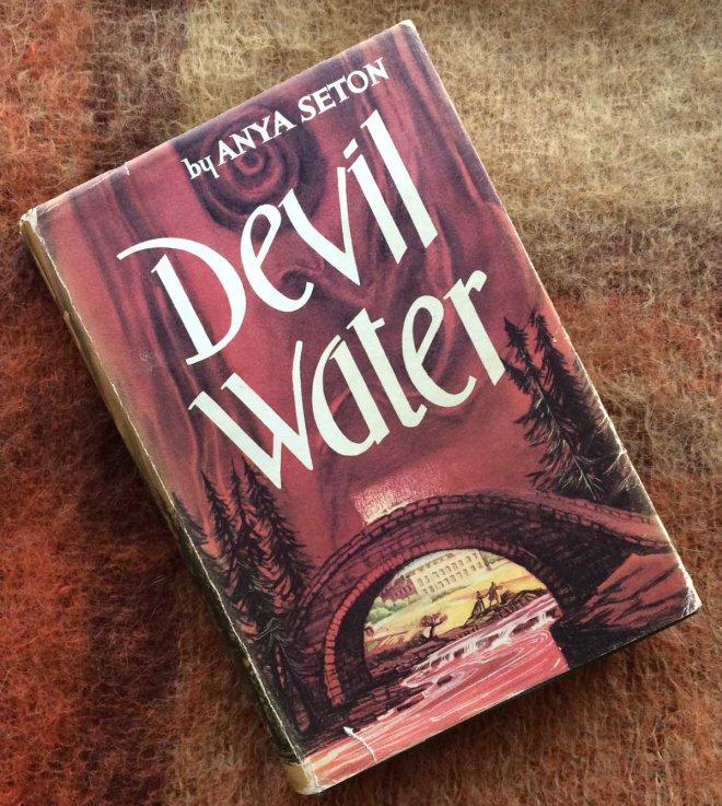 Anya Seton Devil Water